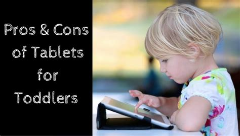 Pros and Cons of Tablets for Toddlers • A Moment With Franca