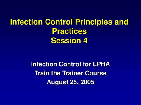 PPT - Infection Control Principles and Practices Session 4